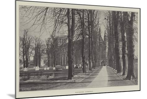 Winchester Cathedral--Mounted Giclee Print