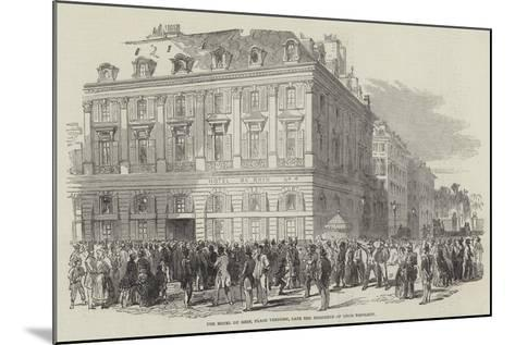 The Hotel Du Rhin, Place Vendome, Late the Residence of Louis Napoleon--Mounted Giclee Print
