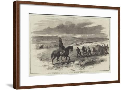 Mounted Policeman for the Crimea, Soldiers Dragging Stores to the Camp--Framed Art Print