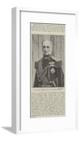 The Late Admiral Sir G T Phipps Hornby--Framed Art Print