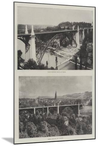 The Viaduct at Bern--Mounted Giclee Print