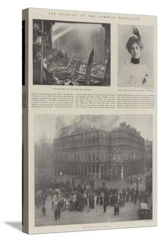 The Burning of the Comedie Francaise--Stretched Canvas Print