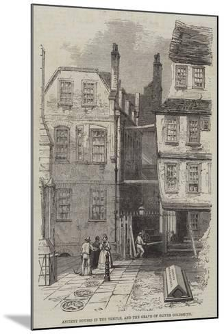 Ancient Houses in the Temple, and the Grave of Oliver Goldsmith--Mounted Giclee Print