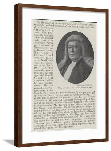 The Late Sheriff Comrie Thomson--Framed Art Print