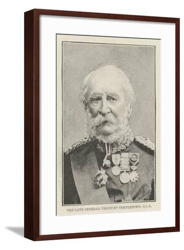 The Late General Viscount Templetown--Framed Art Print