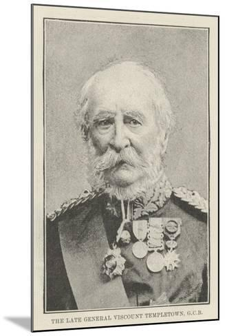 The Late General Viscount Templetown--Mounted Giclee Print