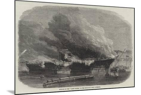 Burning of the James Baines, in the Huskisson Dock, Liverpool--Mounted Giclee Print