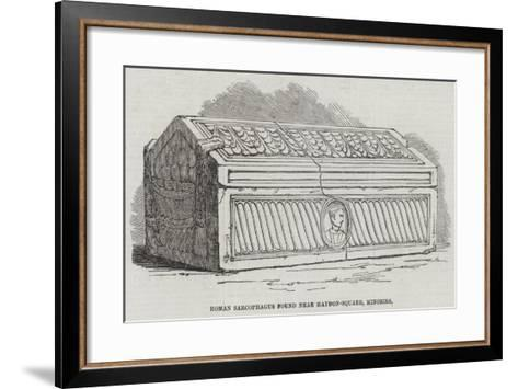 Roman Sarcophagus Found Near Haydon-Square, Minories--Framed Art Print