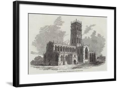 St George's Church, Doncaster, Recently Destroyed by Fire--Framed Art Print
