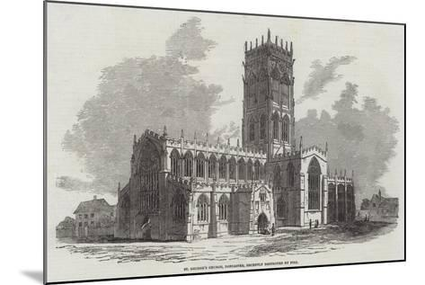 St George's Church, Doncaster, Recently Destroyed by Fire--Mounted Giclee Print