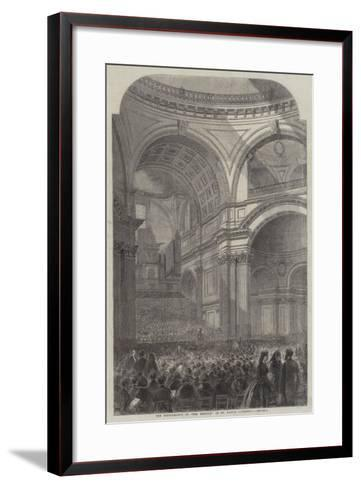 The Performance of the The Messiah in St Paul's Cathedral--Framed Art Print