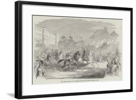 Otho, King of Greece, and His Queen, and Suite, at Athens--Framed Art Print