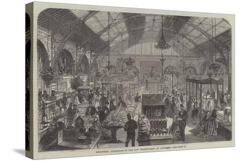 Industrial Exhibition in the New Market-Hall at Coventry--Stretched Canvas Print