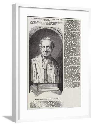 Marble Bust of the Reverend Andrew Reed, Dd, by Foley--Framed Art Print