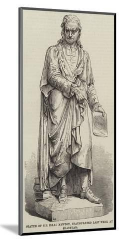 Statue of Sir Isaac Newton, Inaugurated Last Week at Grantham--Mounted Giclee Print