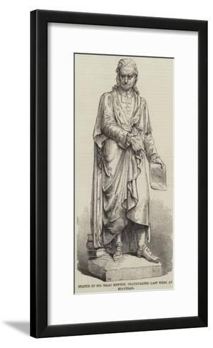 Statue of Sir Isaac Newton, Inaugurated Last Week at Grantham--Framed Art Print
