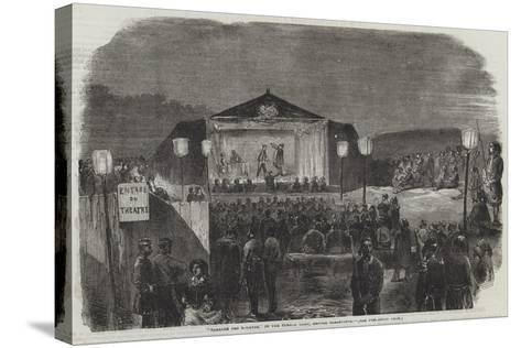 Theatre Des Zouaves, in the French Camp, before Sebastopol--Stretched Canvas Print