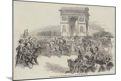 Triumphal Entry of the Emperor Napoleon III into Paris--Mounted Giclee Print