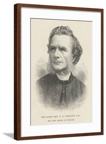 The Right Reverend B F Westcott, Dd, the New Bishop of Durham--Framed Art Print
