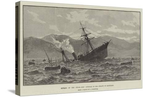 Sinking of the Steam-Ship Cotopaxi in the Straits of Magellan--Stretched Canvas Print