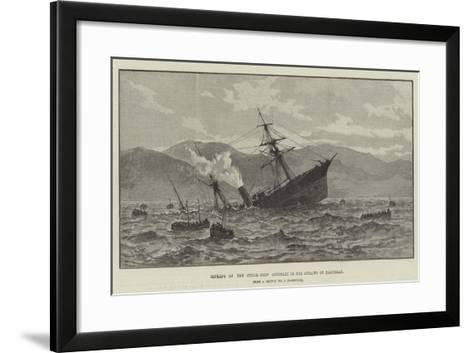 Sinking of the Steam-Ship Cotopaxi in the Straits of Magellan--Framed Art Print