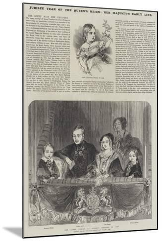 Jubilee Year of the Queen's Reign, Her Majesty's Early Life--Mounted Giclee Print