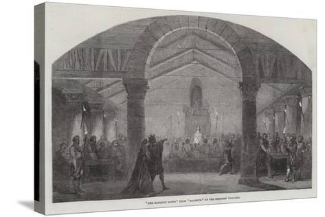 The Banquet Scene from Macbeth, at the Princess' Theatre--Stretched Canvas Print