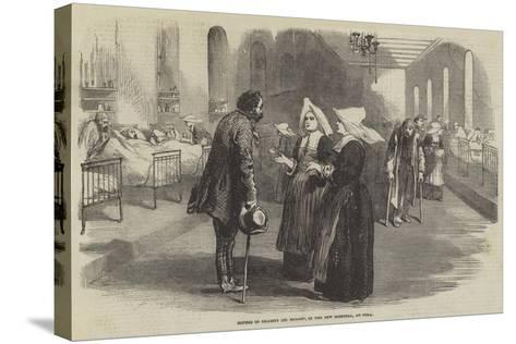 Sisters of Charity (St Benoit), in the New Hospital, at Pera--Stretched Canvas Print