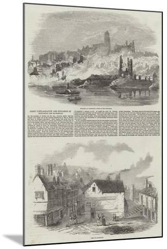 Great Conflagration and Explosion at Newcastle and Gateshead--Mounted Giclee Print