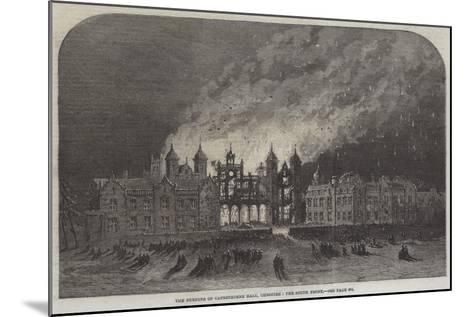 The Burning of Capesthorne Hall, Cheshire, the South Front--Mounted Giclee Print