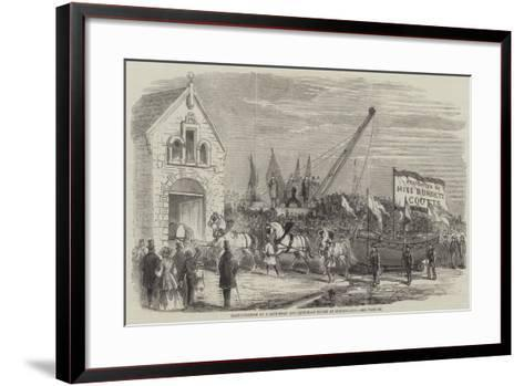 Inauguration of a Life-Boat and Life-Boat House at Sunderland--Framed Art Print