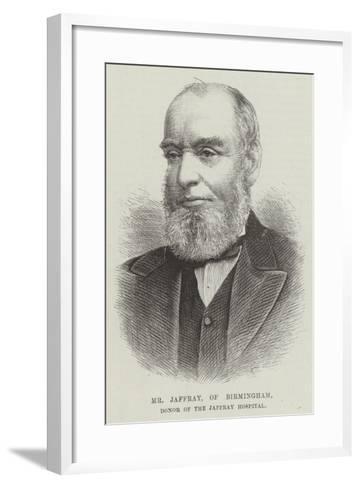 Mr Jaffray, of Birmingham, Donor of the Jaffray Hospital--Framed Art Print