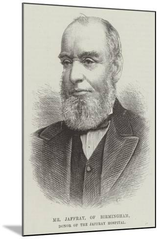 Mr Jaffray, of Birmingham, Donor of the Jaffray Hospital--Mounted Giclee Print