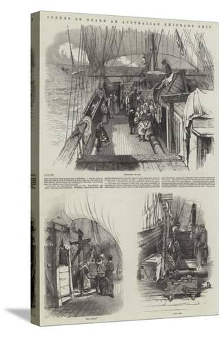 Scenes on Board an Australian Emigrant Ship--Stretched Canvas Print