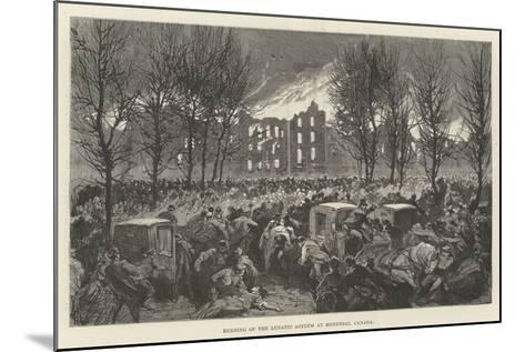 Burning of the Lunatic Asylum at Montreal, Canada--Mounted Giclee Print