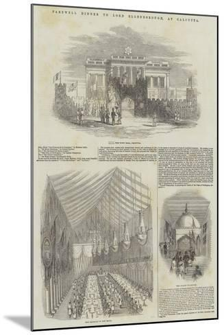 Farewell Dinner to Lord Ellenborough, at Calcutta--Mounted Giclee Print
