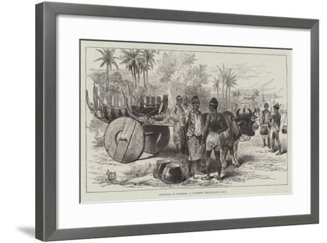 Sketches in Burmah, a Burmese Travelling Cart--Framed Art Print