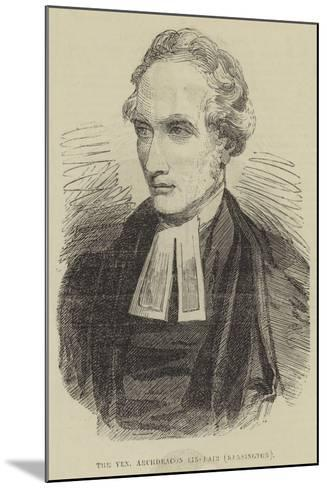 The Venerable Archdeacon Sinclair, Kensington--Mounted Giclee Print