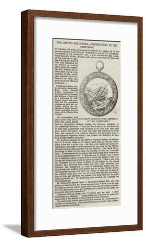 The Arctic Explorers, Testimonial to Dr Armstrong--Framed Art Print