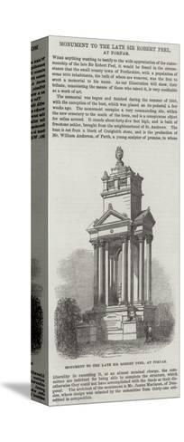 Monument to the Late Sir Robert Peel, at Forfar--Stretched Canvas Print