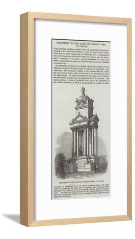 Monument to the Late Sir Robert Peel, at Forfar--Framed Art Print