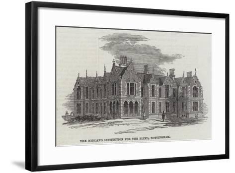 The Midland Institution for the Blind, Nottingham--Framed Art Print