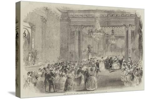Her Majesty at the Ball of the Turkish Embassy--Stretched Canvas Print