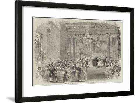 Her Majesty at the Ball of the Turkish Embassy--Framed Art Print