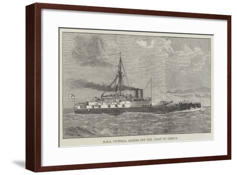 HMS Victoria, Ashore Off the Coast of Greece--Framed Art Print