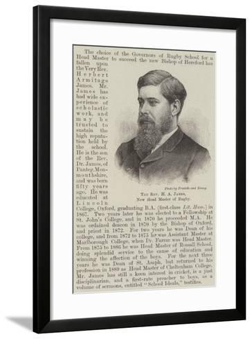 The Reverend H a James, New Head Master of Rugby--Framed Art Print