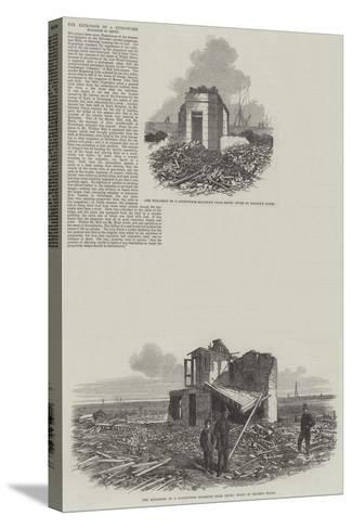 The Explosion of Gunpowder Magazine at Erith--Stretched Canvas Print