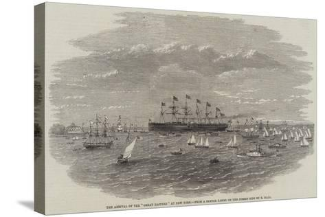 The Arrival of the Great Eastern at New York--Stretched Canvas Print
