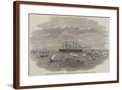 The Arrival of the Great Eastern at New York--Framed Art Print