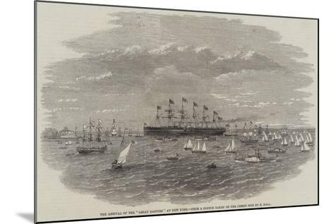 The Arrival of the Great Eastern at New York--Mounted Giclee Print